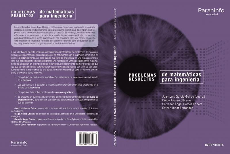 Publicado en la Editorial Paraninfo el libro titulado Problemas resueltos de matemática aplicada para ingeniería